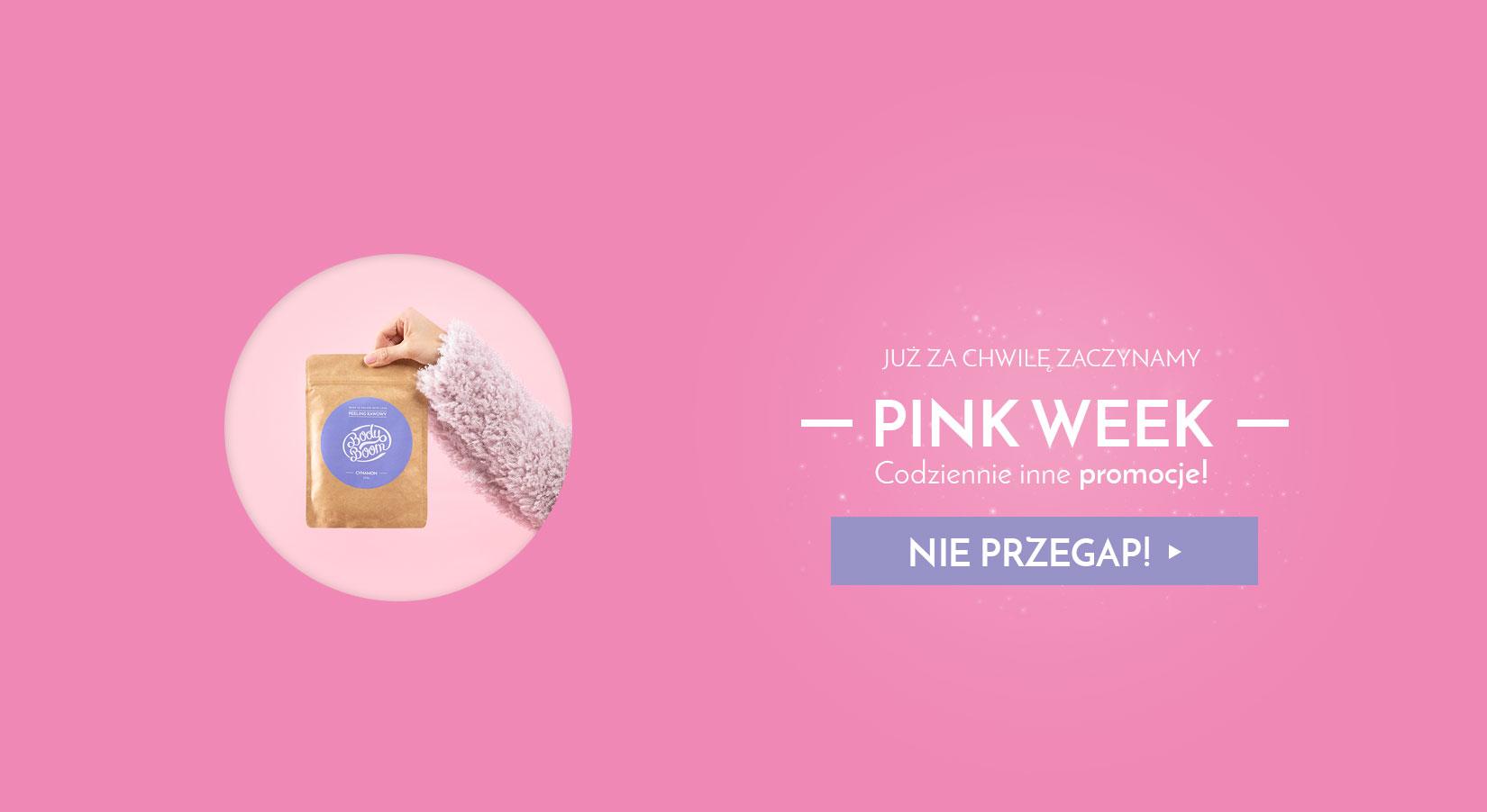 Pink Week codziennie inne promocje!